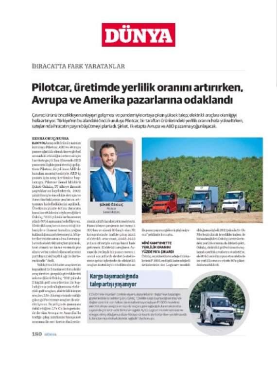 Genel Müdürümüz Şükrü Özkılıç, Dünya Gazetesi`ne Pilotcar ve elektrikli mini kamyonet P-1000`i anlattı.